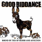Good Riddance: Bound by Ties of Blood and Affection