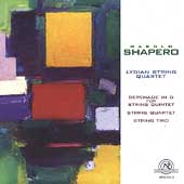 Shapero: Serenade, etc / Lydian String Quartet