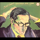 Bill Evans (Piano): California Here I Come [Digipak]