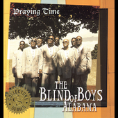 The Five Blind Boys of Alabama: Praying Time
