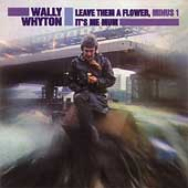 Wally Whyton: Leave Them a Flower Minus One/It's Me Mum