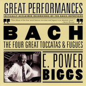 Bach: The Four Great Toccatas & Fugues / E. Power Biggs