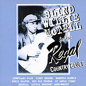 Blind Willie McTell: The Regal Country Blues