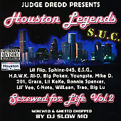 Houston Legends/Judge Dredd: Judge Dredd Presents Houston Legends: Screwed For Life Vol. 2 [PA]
