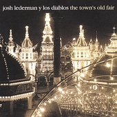 Josh Lederman y Los Diablos: The Town's Old Fair