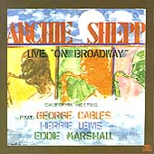 Archie Shepp: California Meeting: Live on Broadway