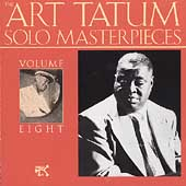 Art Tatum: The Art Tatum Solo Masterpieces, Vol. 8