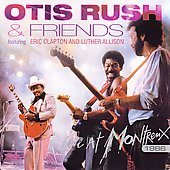 Otis Rush: Otis Rush & Friends: Live at Montreux 1986