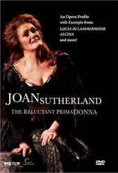 Dame Joan Sutherland: The Reluctant Prima Donna / [DVD]
