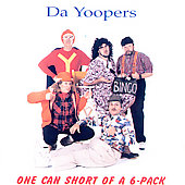 Da Yoopers: One Can Short of a 6 Pack