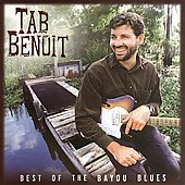 Tab Benoit: Best of the Bayou Blues