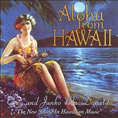 Greg & Junko MacDonald: Aloha from Hawaii *