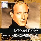Michael Bolton: Collections (Sony/BMG)