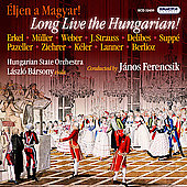 Long Live the Hungarian - Strauss, etc / Ferencsik