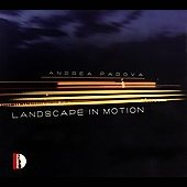Andrea Padova: Landscape in Motion