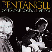Pentangle: One More Road & Live 1994 [Remaster]