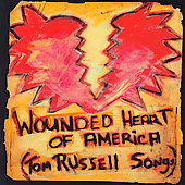 Tom Russell: Wounded Heart of America [Digipak]