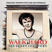 Original Soundtrack: Walk Hard: The Dewey Cox Story