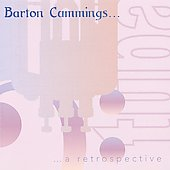 Barton Cummings...a Retrospective - Schubert, etc