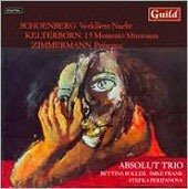 Schoenberg, Kelterborn, Zimmermann: Works for Piano Trio / Absolut Piano Trio