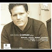 Michael Sheppard plays Crumb, Barber, Wild, Bolcom, Corigliano, Rodgers