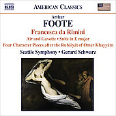 American Classics - Foote: Francesca da Rimini Op 24, Air and Gavotte, etc / Schwarz, Seattle SO