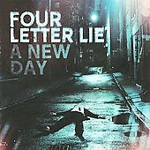 Four Letter Lie: A New Day *