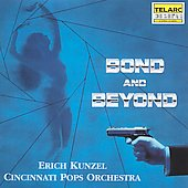 Erich Kunzel (Conductor): Bond and Beyond