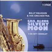 Billy Vaughn/Billy Vaughn & His Orchestra: Sail Along Silvery Moon