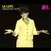 La Lupe: Greatest Hits [Digipak]