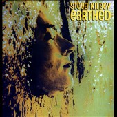 Steve Kilbey: Earthed [Digipak]