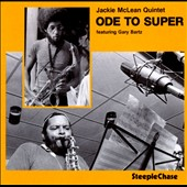 Jackie McLean: Ode to Super