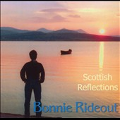 Bonnie Rideout: Scottish Reflections