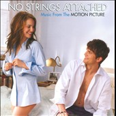 Original Soundtrack: No Strings Attached