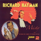 Richard Hayman: Misty: The Great Hit Sounds of Richard Hayman