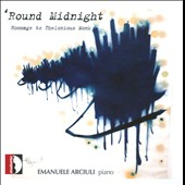 'Round Midnight: Homamage to Theolonius Monk / Emanuele Arciuli, piano