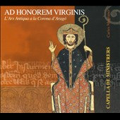 Ad Honorem Virginis / L'Ars Antiqua a la Carona d'Arago