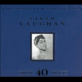 Sarah Vaughan: The Platinum Collection