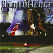 Chimes of Liberty / Sousa, Williams, Goldman, et al. / US Marine Drum Corps
