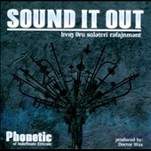 Phonetic: Sound It Out