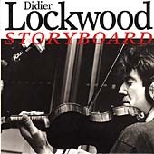 Didier Lockwood: Storyboard