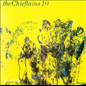 The Chieftains: The Chieftains 10: Cotton-Eyed Joe