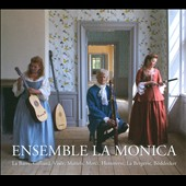 Ensemble La Monica / works by La Barre, Galliard, Vis&eacute;e, Matteis, Hotteterre et al.