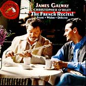The French Recital - Fauré, Debussy, Widor / Galway, O'Riley