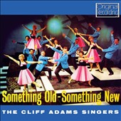 Cliff Adams: Something Old Something New