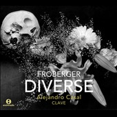 Johann Jacob Froberger: Diverse / Alejandro Casal, guitar