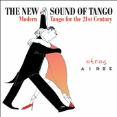 Otros Aires: New Sound of Tango [Digipak] *