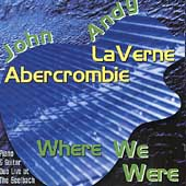 Andy LaVerne: Where We Were