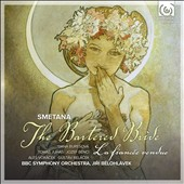 Smetana: The Bartered Bride / Dana Buresova, soprano; Thomas Juhas, tenor; Jozef Benci, bass