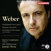Weber: Symphonies Nos. 1 & 2;  Bassoon Concerto; Invitation to the Dance / Juanjo Mena, BBC Philharmonic; Karen Geoghegan, bassoon